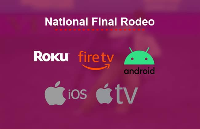 Watch NFR live on Roku, Fire TV, Android, iOS, Apple TV